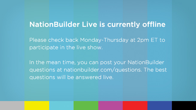 NationBuilder Live is currenly offline