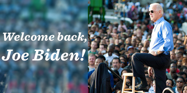 Welcome, Joe Biden!