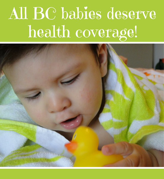 All BC Babies deserve health coverage
