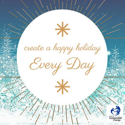 Create a happy holiday Every Day