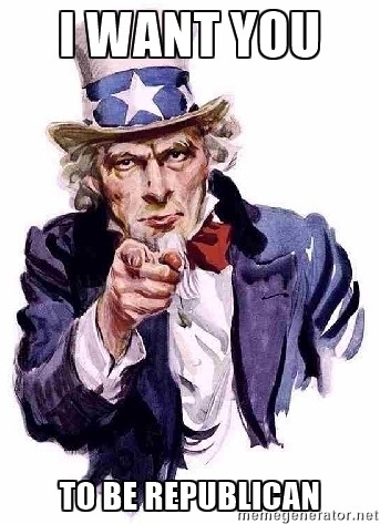 I want you to be Republican