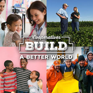 Cooperatives Build a Better World