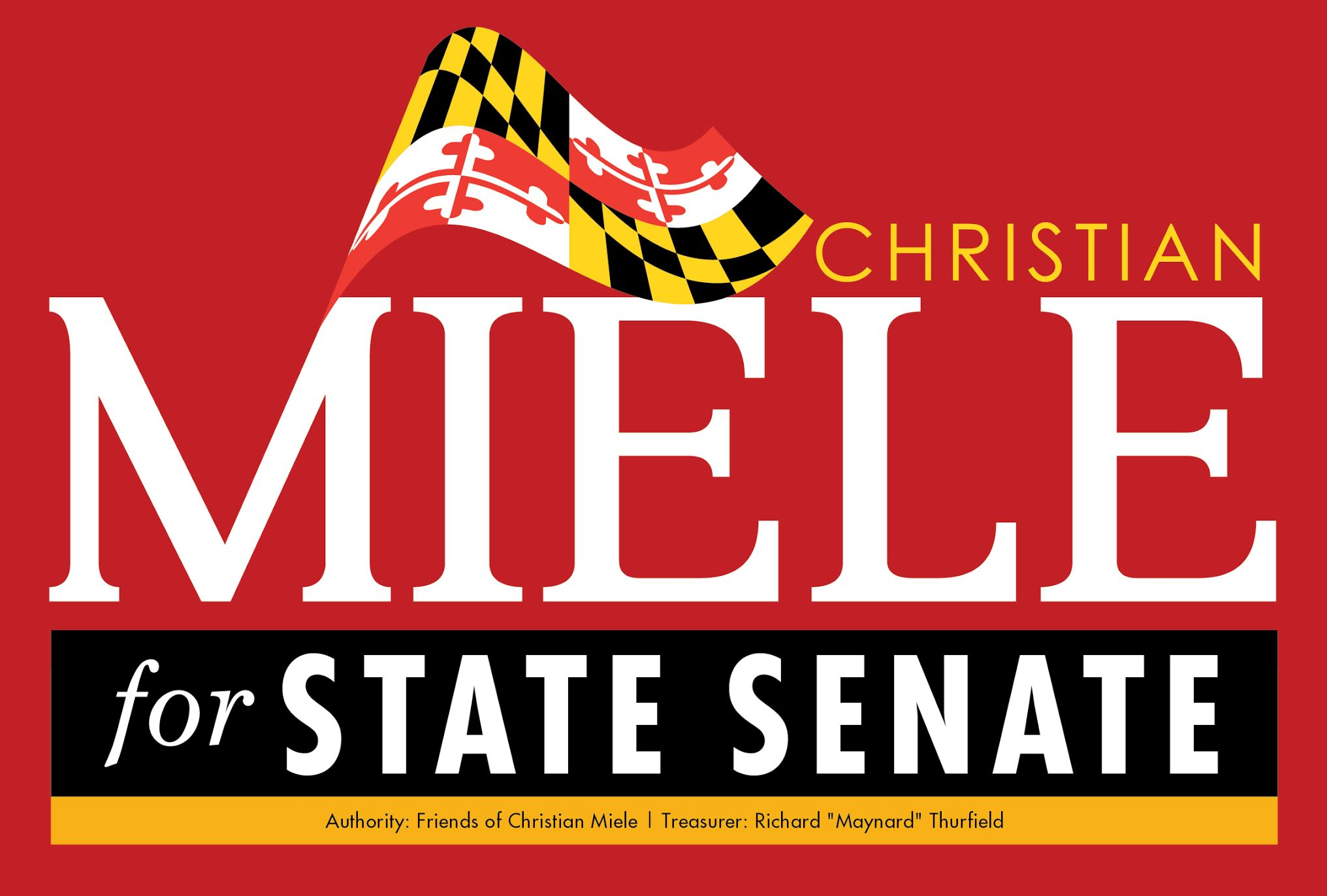 Delegate Christian Miele for Maryland State Senate