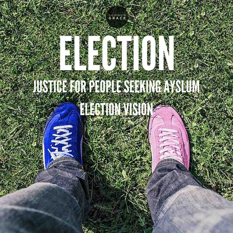 Justice for People Seeking Asylum Election 2016