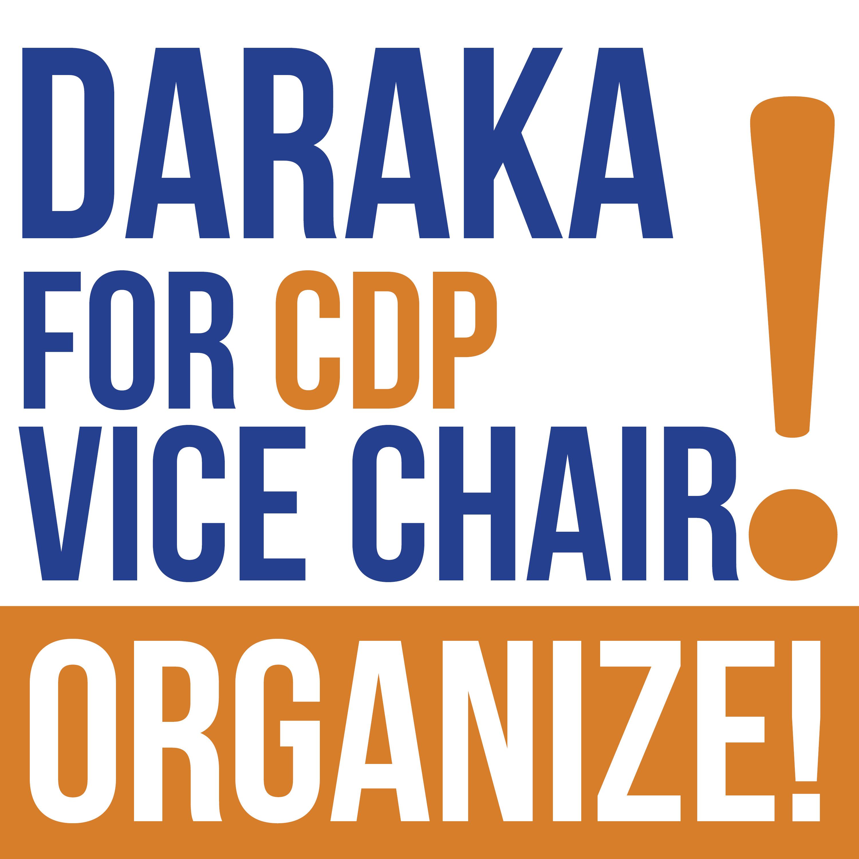 Daraka for Vice Chair