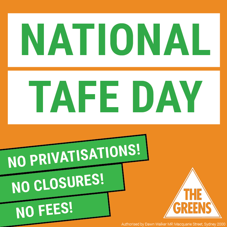 Greens acknowledge National TAFE Day 2017 - Dawn Walker MP