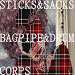 Sticks and Sacks Bagpipe and Drum Corps