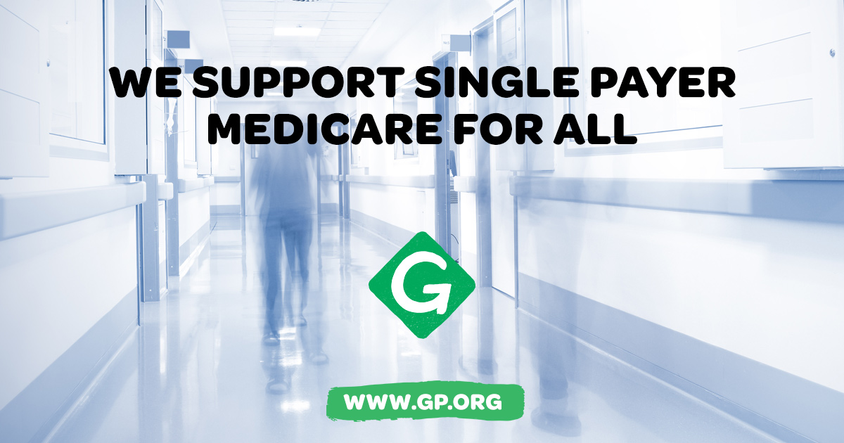 Green Party to Sen. Bernie Sanders: Introduce Single-Payer / Medicare For  All in your Senate bill - www.gp.org