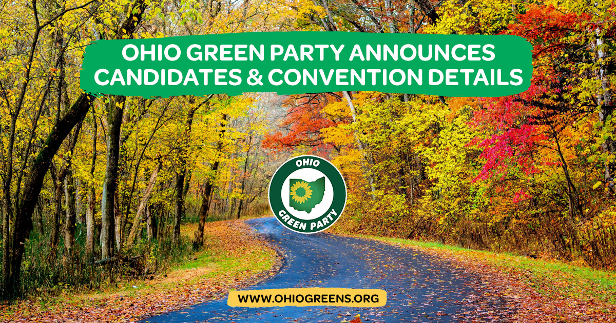 Ohio Greens release details for candidates and state convention - www.gp.org