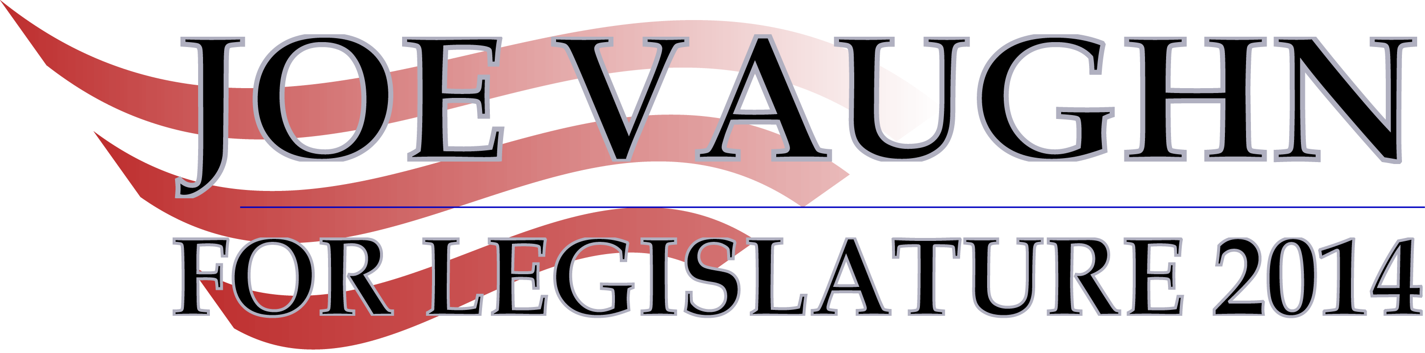 Joe Vaughn For Legislature