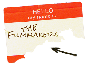 Meet the Filmmakers