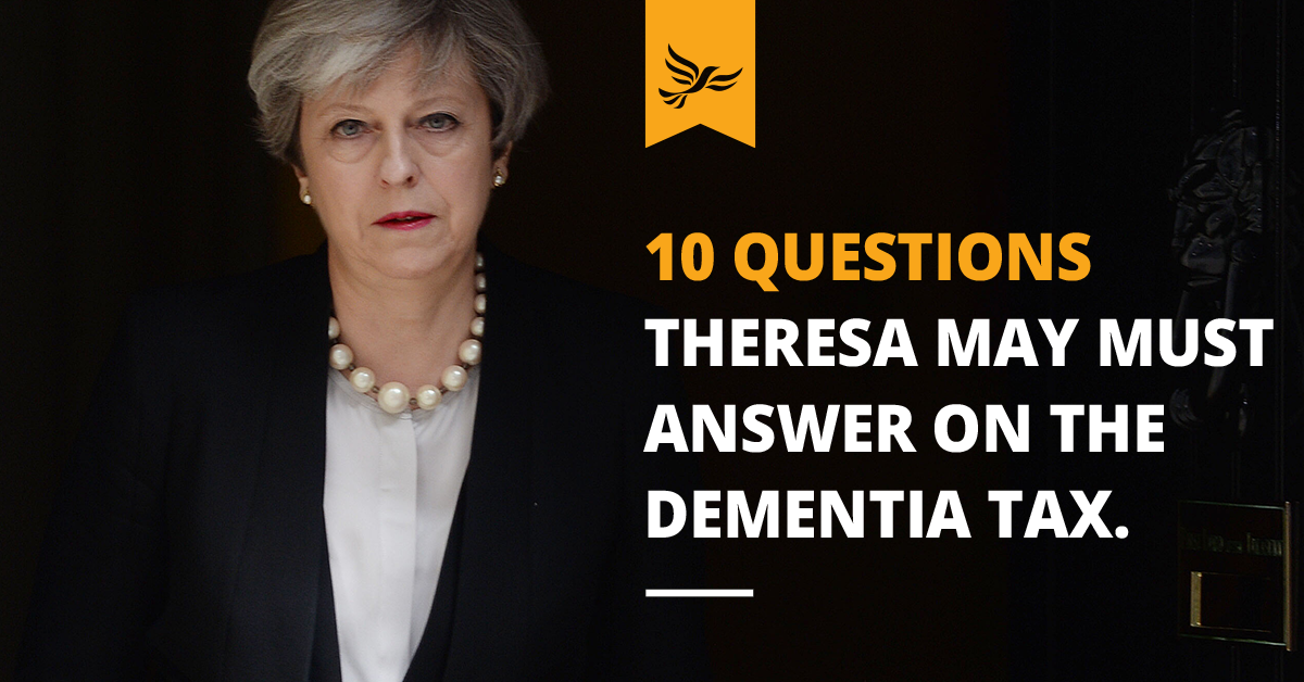 10 Questions Theresa May must answer on the dementia tax