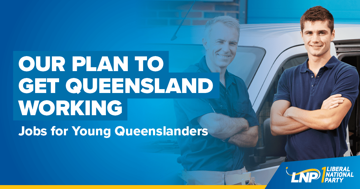 Our Plan to Get Queensland Working Shareable