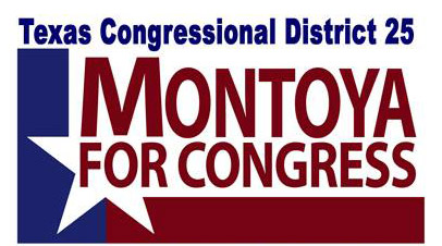 Montoya for U. S. Congress TX 25
