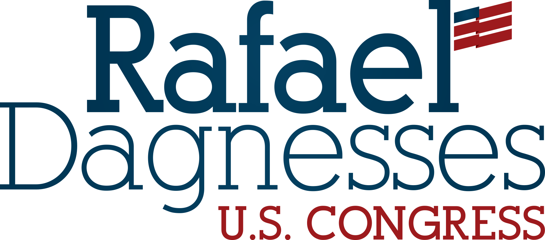 Rafael Dagnesses for Congress