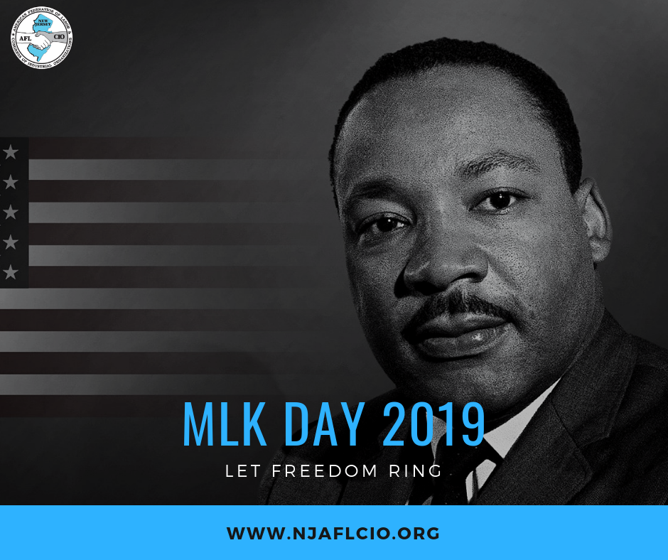 Remembering Dr Martin Luther King Jr New Jersey State Afl Cio