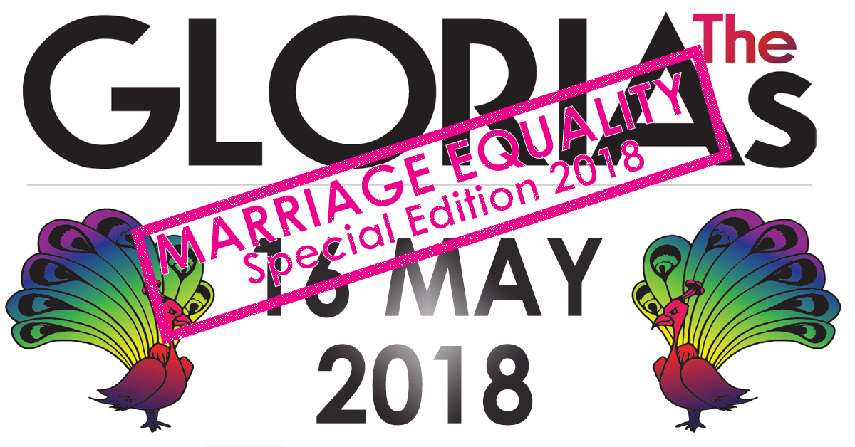 Nominations open for the 9th annual GLORIAs Awards for homophobia in public life: Marriage Equality Special Edition