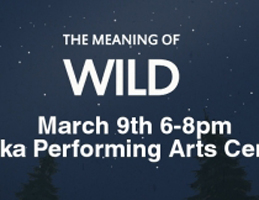 Photo for The Meaning of Wild, March 9th in Sitka