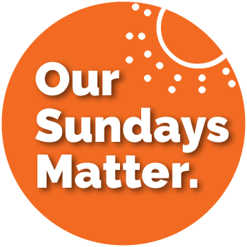Our Sundays Matter