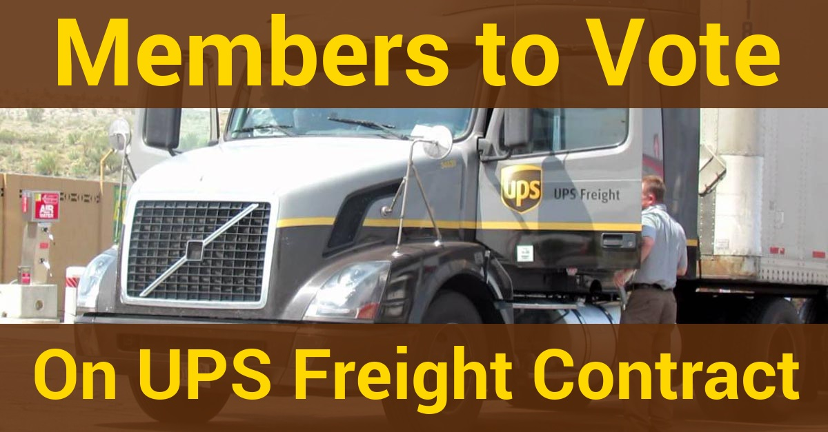 Ups Freight Deal Is Headed To The Members Vote No Teamsters For