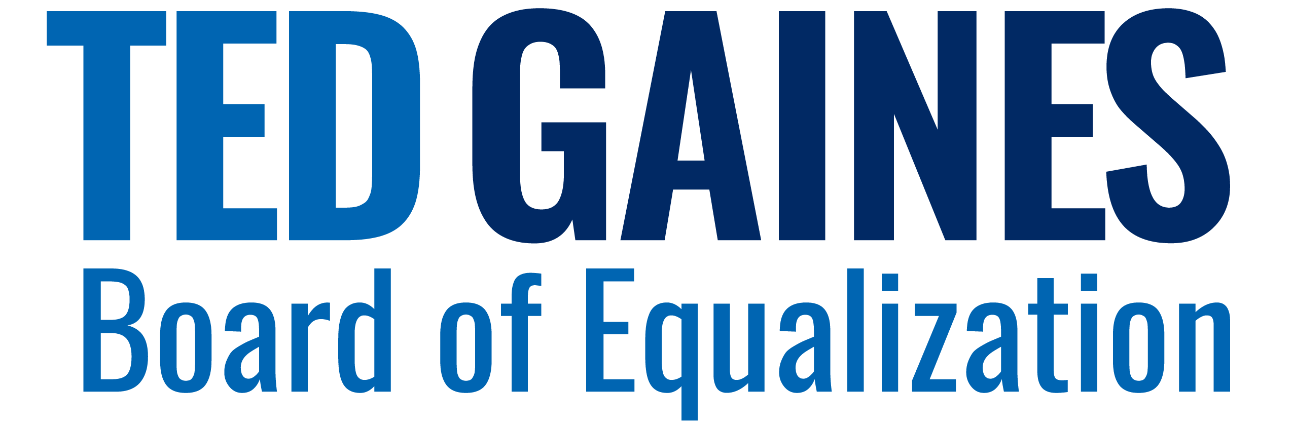 Ted Gaines for Board of Equalization