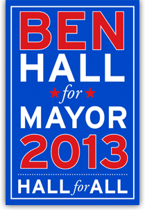 Ben Hall for Mayor 2013