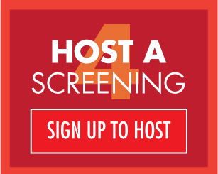Sign up to host a screening