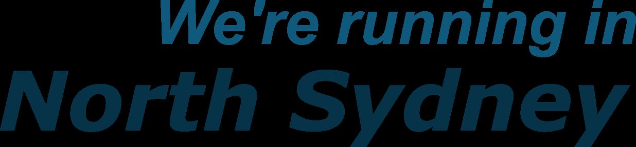 We're running in North Sydney