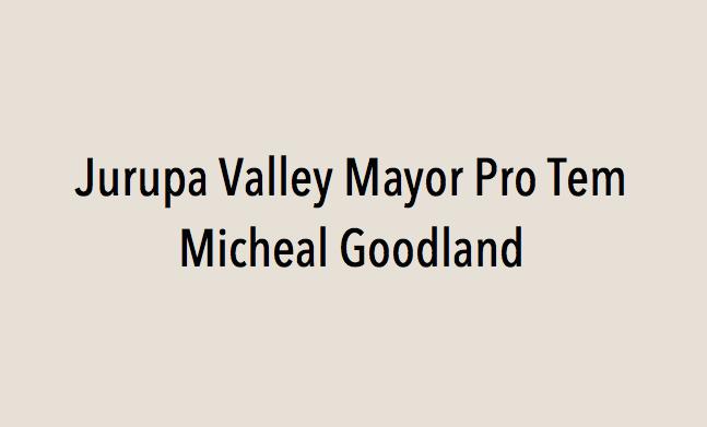 Jurupa Valley Mayor Pro Tem Micheal Goodland endorses Eric Linder