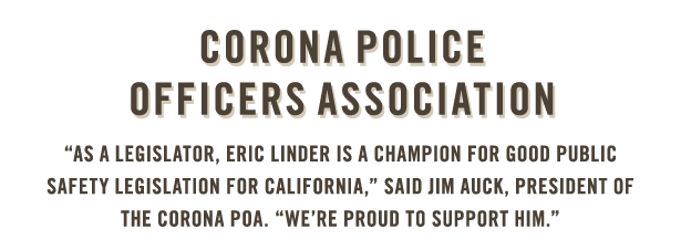 Corona Police Officers Association endorses Eric Linder