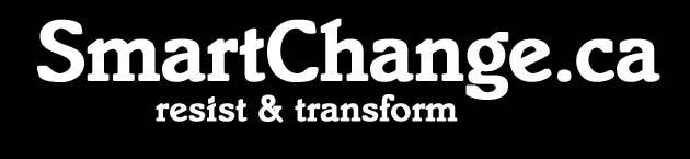 SmartChange.ca: Resist and Transform