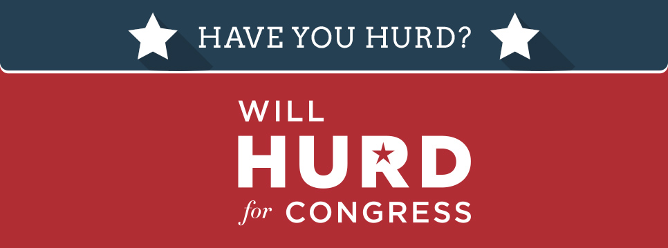 Have you Hurd? Will Hurd for Congress