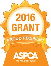 Proud Recipient of the 2016 ASPCA Grant