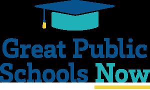 Great Public Schools Now