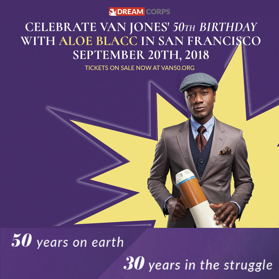 Celebrate Van Jones on His 50th