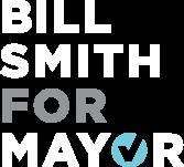 Bill Smith For Mayor