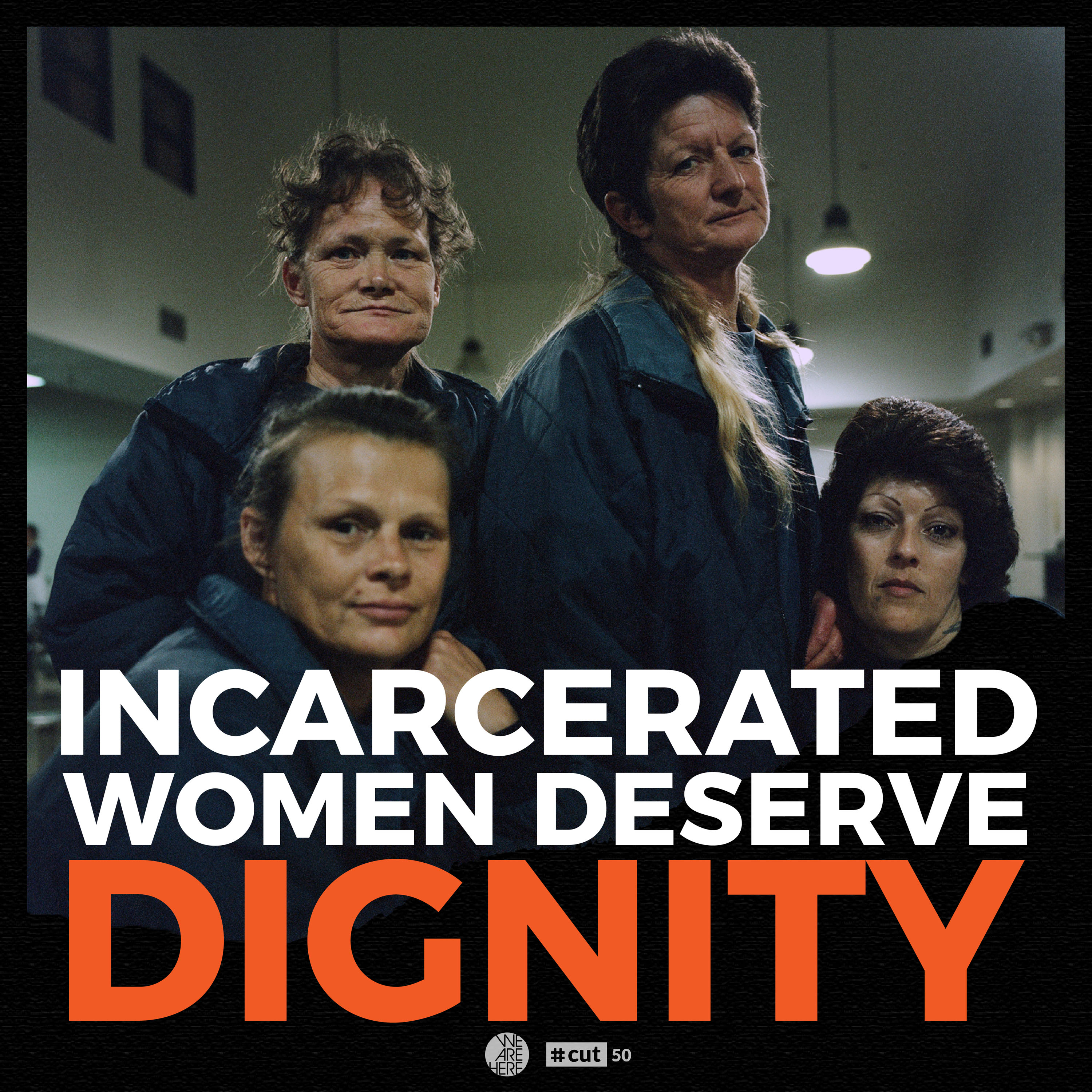 Dignity for Incarcerated Women