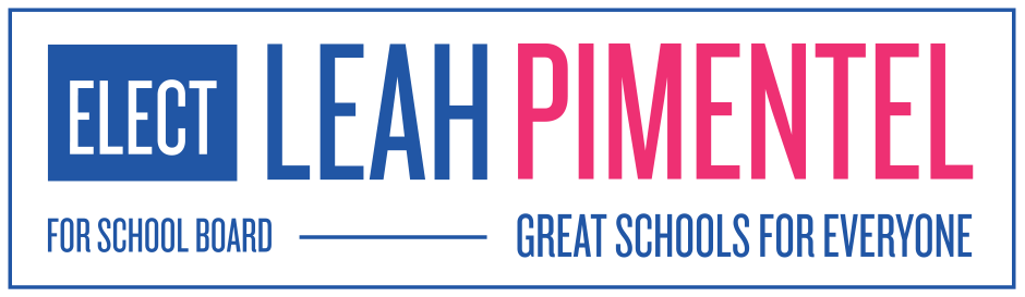 Leah Pimentel for School Board
