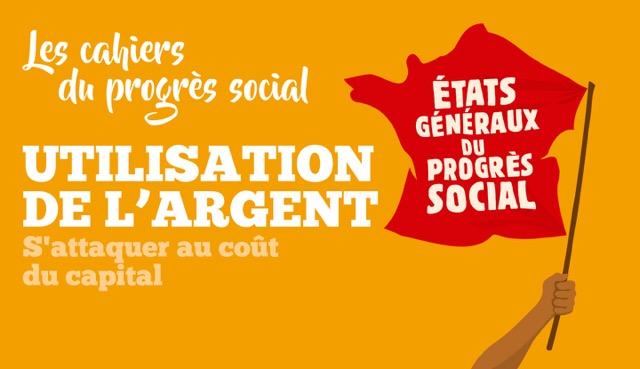Etats Généraux du Progrés Social 2018 - Utilisation de l'argent public