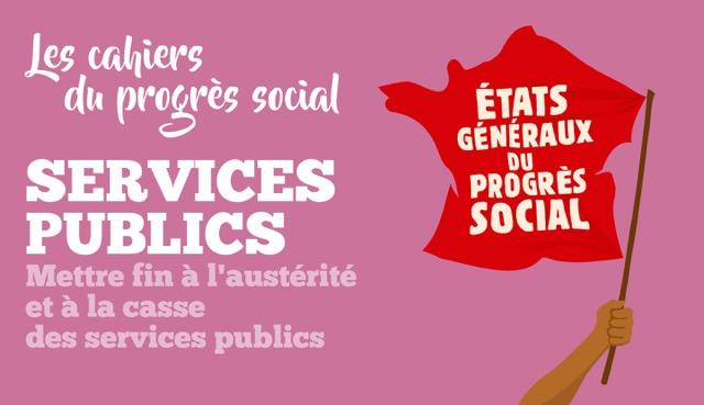 Etats Généraux du Progrés Social 2018 - Services Publics