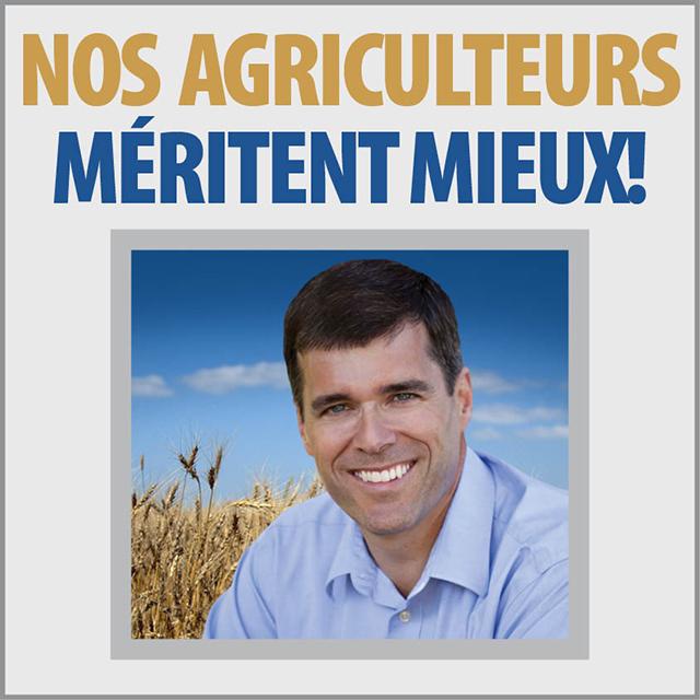 Nos agriculteurs méritent mieux!