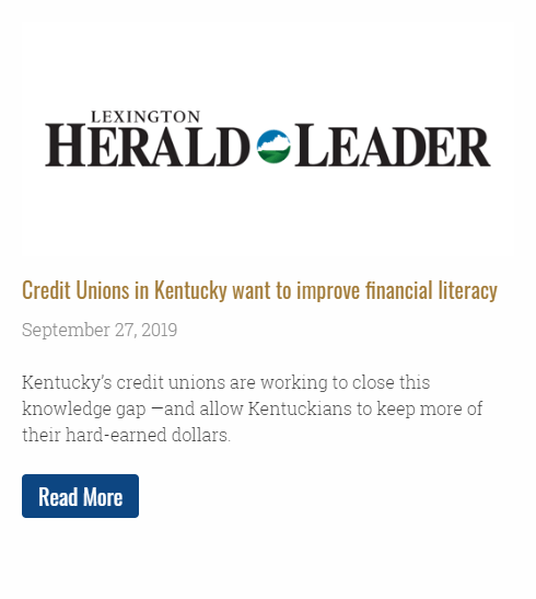 Credit Unions in Kentucky want to improve financial literacy - Kentucky's credit unions are working to close this knowledge gap —and allow Kentuckians to keep more of their hard-earned dollars.