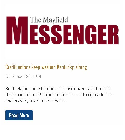 Credit unions keep western Kentucky strong. Kentucky is home to more than five dozen credit unions that boast almost 900,000 members. That's equivalent to one in every five state residents.