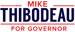 Mike Thibodeau for Governor of Maine