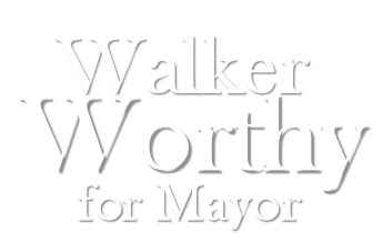 Walker Worthy For Mayor