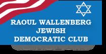 Raoul Wallenberg Jewish Democratic Club