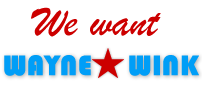 We Want Wayne Wink
