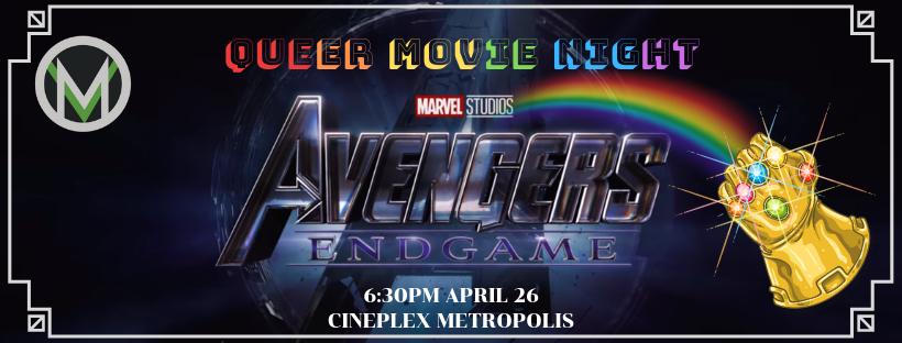 Queer Movie Night  Avengers Endgame