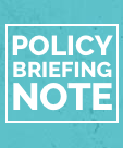 Policy Briefing Note