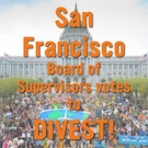 SF_Supes_vote_to_Divest135px_sq.jpg
